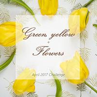 """1Завдання квітня """"Зелений і жовтий кольори + квіти"""""""